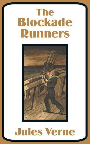 The Blockade Runners (Paperback)