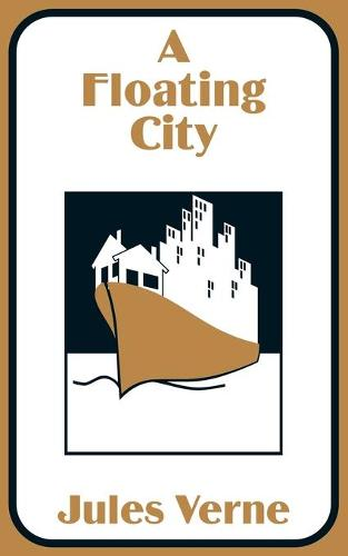 A Floating City (Paperback)