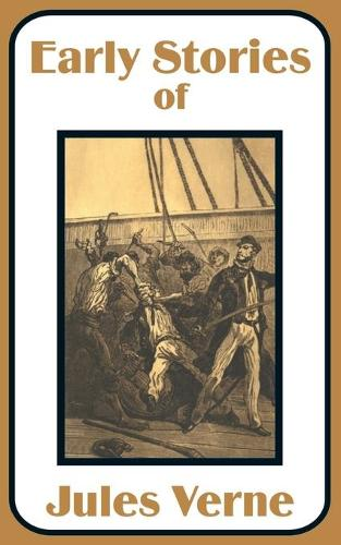 Early Stories of Jules Verne (Paperback)