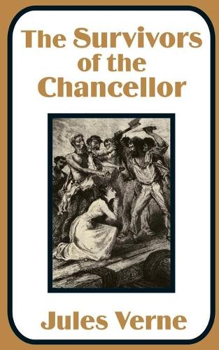 The Survivors of the Chancellor (Paperback)