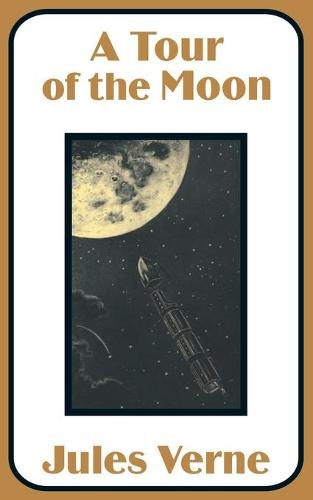 A Tour of the Moon (Paperback)