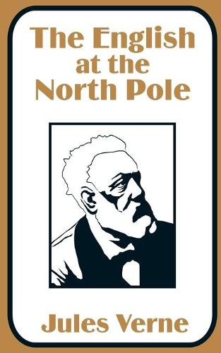 The English at the North Pole (Paperback)
