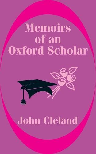 Memoirs of an Oxford Scholar (Paperback)