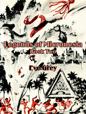 Legends of Micronesia (Book Two) (Paperback)