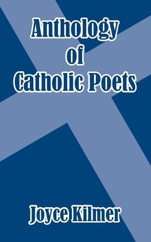 Anthology of Catholic Poets (Paperback)