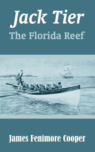 Jack Tier: The Florida Reef (Paperback)