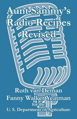 Aunt Sammy's Radio Recipes Revised (Paperback)