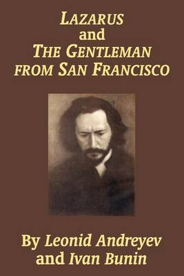 Lazarus and the Gentleman from San Francisco (Paperback)