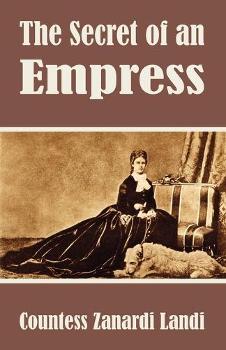 The Secret of an Empress (Paperback)