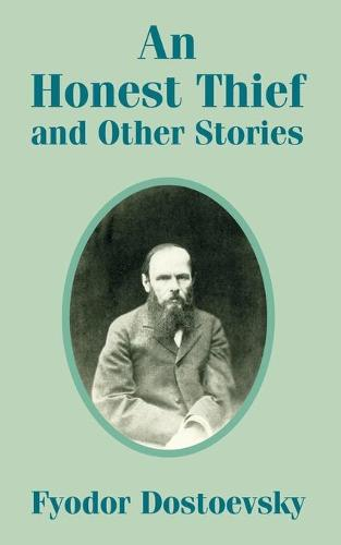 An Honest Thief and Other Stories (Paperback)