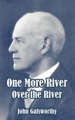 One More River - Forsyte Saga 00 (Paperback)