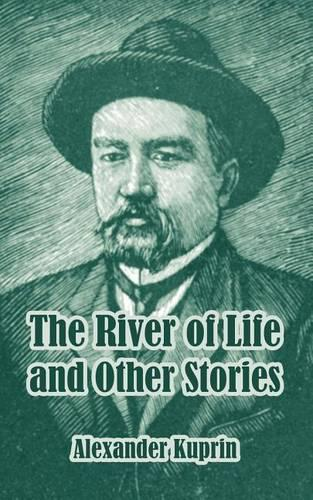 The River of Life and Other Stories (Paperback)