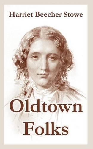 Oldtown Folks (Paperback)