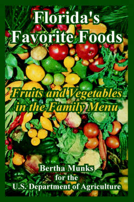 Florida's Favorite Foods: Fruits and Vegetables in the Family Menu (Paperback)