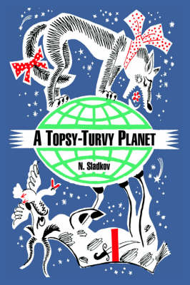 A Topsy-Turvy Planet (Paperback)