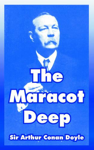 The Maracot Deep (Paperback)