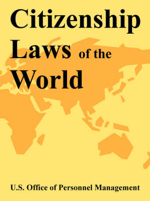 Citizenship Laws of the World (Paperback)