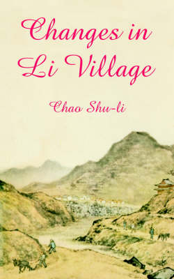 Changes in Li Village (Paperback)