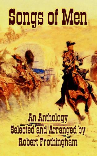 Songs of Men, an Anthology (Paperback)