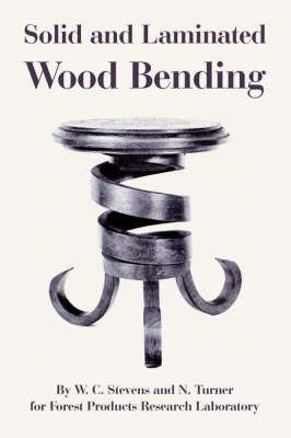 Solid and Laminated Wood Bending (Paperback)