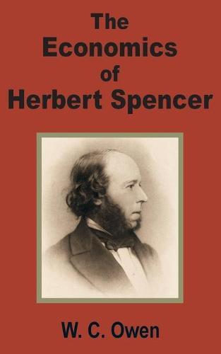 The Economics of Herbert Spencer (Paperback)