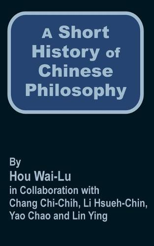 A Short History of Chinese Philosophy (Paperback)