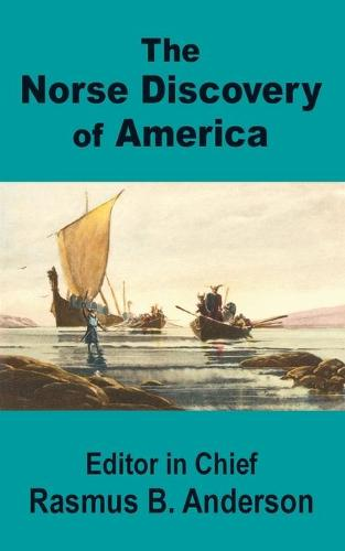 The Norse Discovery of America (Paperback)