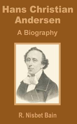 Hans Christian Andersen: A Biography (Paperback)