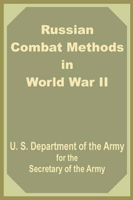Russian Combat Methods in World War II (Paperback)