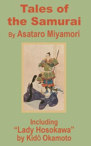 Tales of the Samurai and Lady Hosokawa (Paperback)