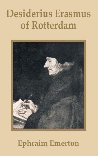 Desiderius Erasmus of Rotterdam (Paperback)