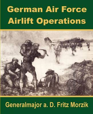 German Air Force Airlift Operations (Paperback)