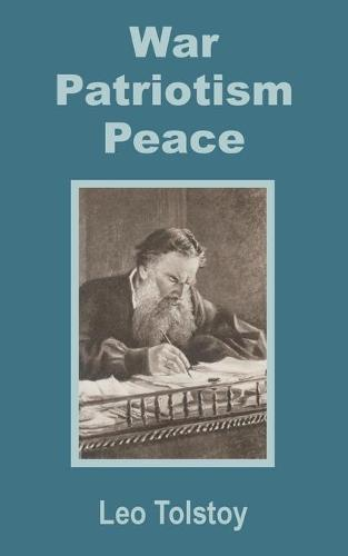 War - Patriotism - Peace (Paperback)