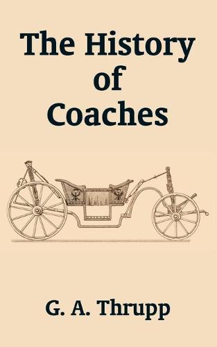 The History of Coaches (Paperback)