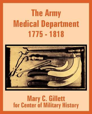 The Army Medical Department 1775 - 1818 (Paperback)