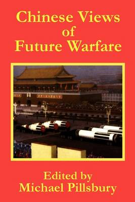 Chinese Views of Future Warfare (Paperback)