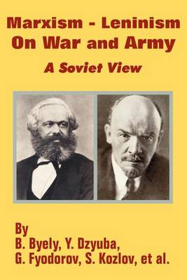 Marxism - Leninism on War and Army: A Soviet View (Paperback)