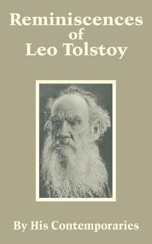 Reminiscences of Leo Tolstoy (Paperback)