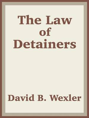 The Law of Detainers (Paperback)