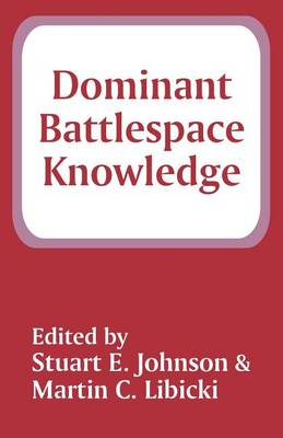 Dominant Battlespace Knowledge (Paperback)