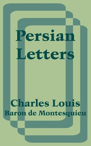 Persian Letters (Paperback)
