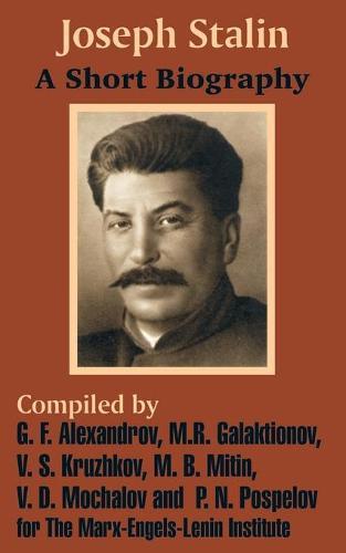 Joseph Stalin: A Short Biography (Paperback)