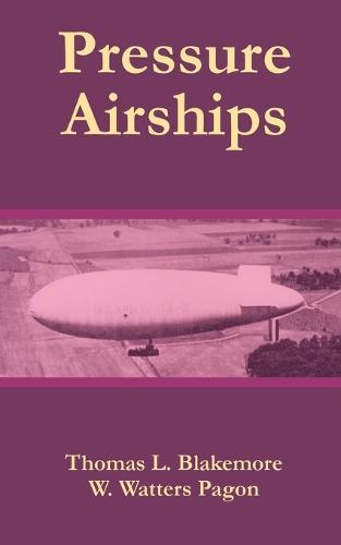 Pressure Airships (Paperback)