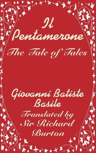 Il Pentamerone: The Tale of Tales (Paperback)