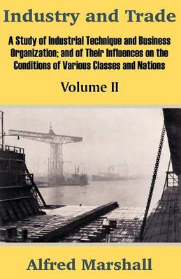 Industry and Trade (Volume Two) (Paperback)