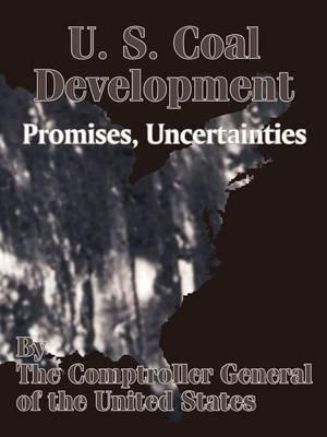 U. S. Coal Development: Promises, Uncertainties (Paperback)