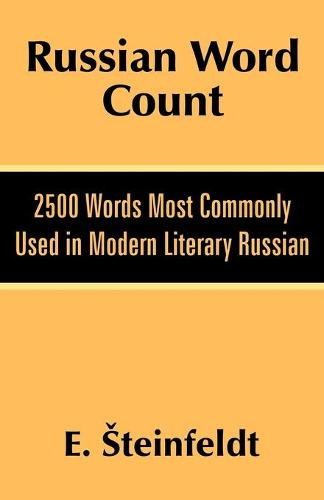 Russian Word Count: 2500 Words Most Commonly Used in Modern Literary Russian (Paperback)