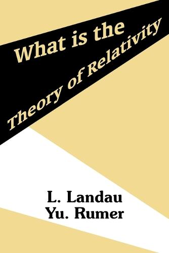 What Is the Theory of Relativity (Paperback)