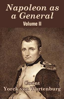 Napoleon as a General (Volume II) (Paperback)