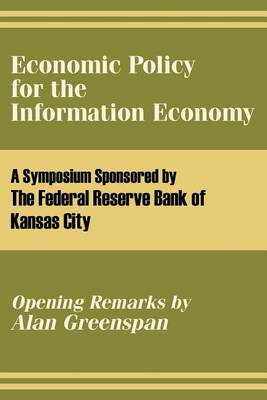 Economic Policy for the Information Economy (Paperback)
